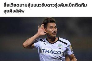 Báo chí Thái Lan ấn tượng trước sự trở lại của Văn Thanh