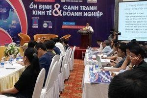 Nền kinh tế Việt Nam có thể chuyển từ 'dễ bị tổn thương' sang 'có sức cạnh tranh'