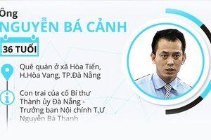 Ông Nguyễn Bá Cảnh sống với phụ nữ khác, có con riêng dù đang có vợ