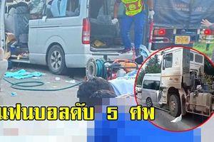 Bóng đá Thái Lan sốc với vụ tai nạn thảm khốc khiến 5 CĐV thiệt mạng