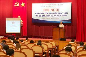 Quảng Ninh: Hội nghị Tuyên truyền, phổ biến Luật Đo đạc và bản đồ