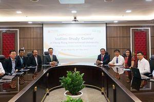 HIU ra mắt Trung tâm nghiên cứu Ấn Độ đầu tiên tại TPHCM