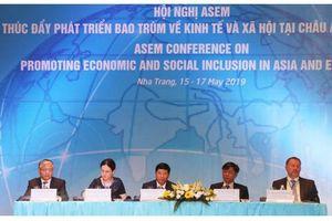 Hội nghị ASEM về thúc đẩy phát triển bao trùm Á-Âu