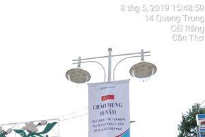 Hai thành phố treo phông phướn hưởng ứng Chương trình Nhận diện hàng Việt Nam - Tự hào hàng Việt Nam năm 2019