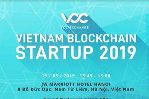 Sắp diễn ra sự kiện Vietnam Blockchain Startup 2019