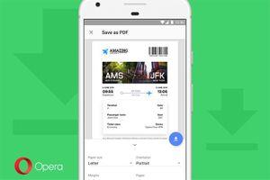 Opera 52 cho Android thêm tính năng 'độc đáo' in PDF