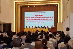 Bộ GTVT kêu gọi đầu tư Dự án cao tốc Bắc - Nam phía Đông
