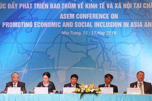 Thúc đẩy phát triển bao trùm về kinh tế - xã hội tại châu Á và châu Âu