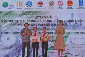 Trao giải Cuộc thi 'Đại sứ học đường trong phòng chống thiên tai và thích ứng biến đổi khí hậu 2019