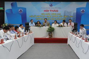 Đà Nẵng tìm giải pháp 'vực dậy' chỉ số năng lực cạnh tranh cấp tỉnh