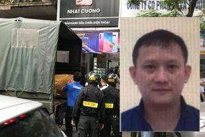 Tổng giám đốc Nhật Cường Mobile đã bỏ trốn trước khi có lệnh khởi tố