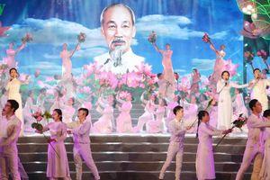 Đặc sắc chương trình Nghệ thuật 'Hồ Chí Minh đẹp nhất tên Người'