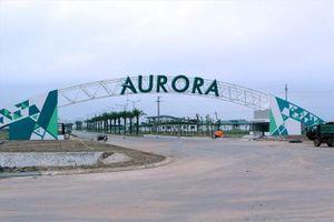 Aurora IP: Khu công nghiệp xanh - sạch - hiện đại