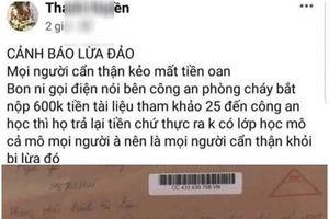 Cảnh giác đối tượng giả danh Cảnh sát PCCC để lừa đảo
