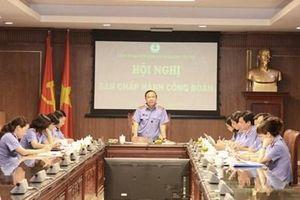Ban Chấp hành Công đoàn VKSND tối cao họp cho ý kiến về một số nội dung quan trọng