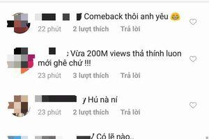 MV Lạc trôi cán mốc 200 triệu views, Sơn Tùng M-TP tung 'thính' cực mạnh: Fan nghĩ tựa ca khúc mới là…