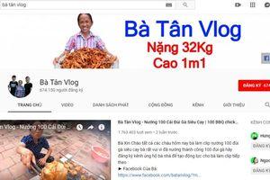 Bà Tân Vlog là ai mà được nhận nút bạc Youtube chỉ trong 2 tuần ra mắt?