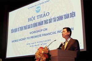Bộ trưởng Bộ TT&TT Nguyễn Mạnh Hùng: Phát triển Mobile Money sẽ tạo nhiều doanh nghiệp trong lĩnh vực số