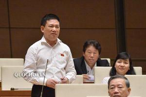 Thảo luận Dự án Luật Quản lý thuế (sửa đổi): Tổng kiểm toán nhà nước tranh luận với Bộ trưởng Bộ Tài chính