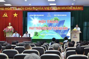 Quảng Ngãi: Khuyến khích phát triển điện mặt trời mái nhà