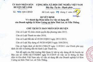 UBND huyện Mê Linh sắp công bố kết quả kiểm tra việc DNTN Lê Kim Cường