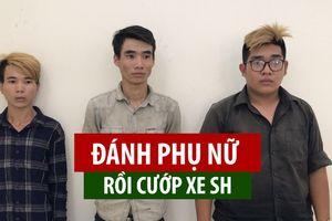 Băng nhóm trẻ tuổi làm chuyện động trời: Đánh phụ nữ, cướp xe SH giữa Sài Gòn