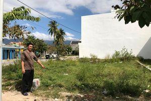 Khánh Hòa: Huyện cấp đất tái định cư đã giao cho người khác