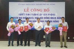 Đà Nẵng: Chính thức hợp nhất và thành lập Văn phòng Đoàn ĐBQH, HĐND, UBND thành phố