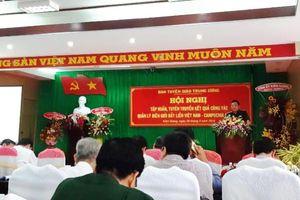 Tập huấn, tuyên truyền kết quả công tác quản lý biên giới đất liền Việt Nam - Campuchia