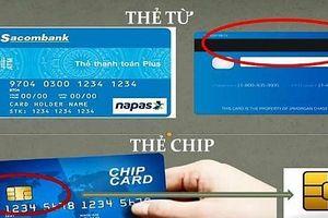 Cơ hội từ 'chíp hóa' thẻ thanh toán nội địa