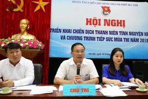 Thành đoàn Hà Nội triển khai Chiến dịch tình nguyện hè 2019