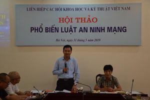 Liên hiệp Hội Việt Nam tổ chức hội thảo Phổ biến Luật An ninh mạng
