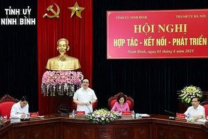 Hà Nội – Ninh Bình thúc đẩy hợp tác