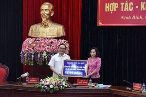 Tăng cường hợp tác phát triển kinh tế - xã hội giữa Hà Nội và Ninh Bình