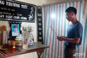 Nỗi đau đớn khôn nguôi của 3 gia đình ở Nghệ An