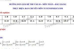 Đáp án đề thi tuyển sinh vào lớp 10 môn Toán năm 2019 ở Bắc Giang