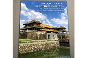 Xuất bản sách 'Cố đô Huế - Lịch sử và văn hóa' tại Nga