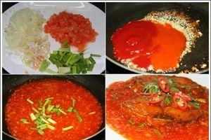 Làm món cá sốt cà chua đậm đà cho gia đình đổi vị