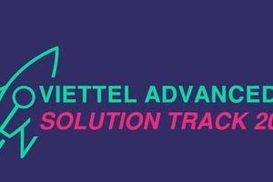 Viettel Advanced Solution Track 2019: Cơ hội tranh tài cho Start-up