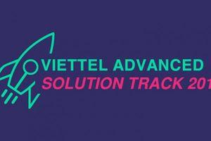 Viettel Advanced Solution Track 2019 cơ hội tranh tài tại Mỹ cho StartUp toàn cầu