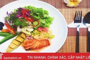 Eat clean - xu hướng 'ăn sạch' của chị em Hà Tĩnh