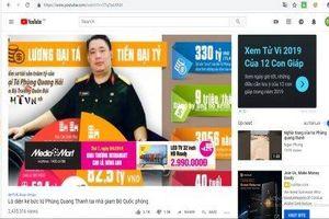 Nghiêm cấm quảng cáo trong các clip YouTube có nội dung xấu độc, phản động