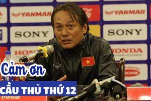HLV U.23 Việt Nam gửi lời cảm ơn đến các 'cầu thủ thứ 12' của đội