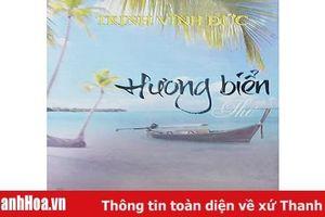 Biển và hồn thơ Trịnh Vĩnh Đức