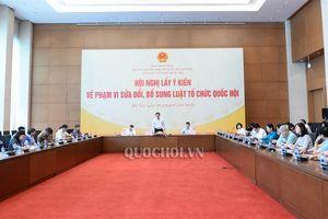 Hội nghị lấy ý kiến về phạm vi sửa đổi bổ sung Luật Tổ chức Quốc hội