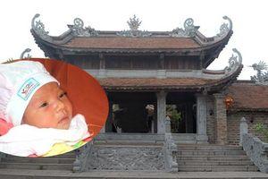 Bé gái chưa rụng dây rốn bị bỏ rơi tại chùa Tranh ở Hải Dương