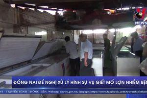 Đồng Nai đề nghị xử lý hình sự vụ giết mổ lợn nhiễm bệnh