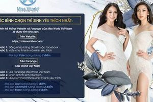 Miss World Việt Nam: Đặc cách thí sinh vào thẳng Vòng Chung kết toàn quốc