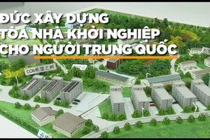 Doanh nghiệp Trung Quốc 'xâm chiếm' thị trấn nông thôn Đức