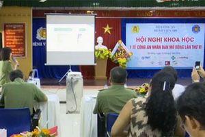 Hơn 300 đại biểu dự hội nghị khoa học Y tế Công an mở rộng lần thứ 6